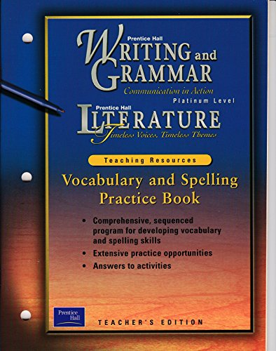 9780130633477: Prentice Hall Literature: Communication in Action, Vocabulary and Spelling Practice Book (Platinum Level)