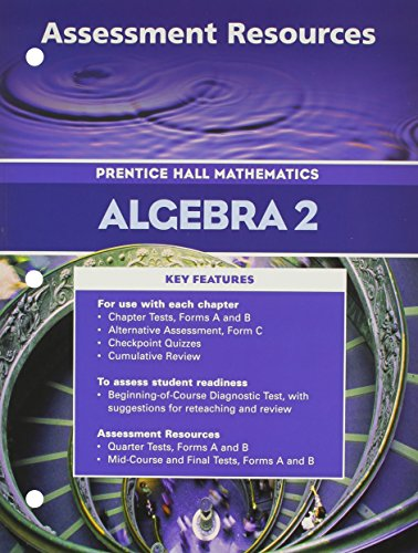 9780130634047: Algebra 2 Assessment Resources (Prentice Hall Mathematics)