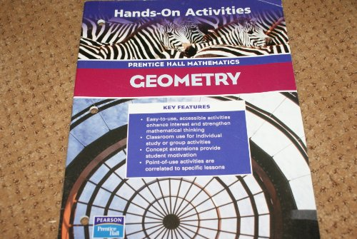 9780130634160: GEOMETRY 3RD EDITION HANDS-ON GEOMETRY ACTIVITY MASTERS 2004C