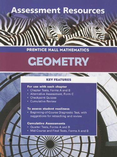 9780130634191: Geometry: Assessment Resources (Prentice Hall Mathematics)