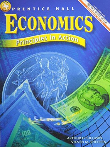 9780130634597: Economics: Principles in Action (Texas Edition)