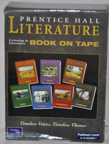 9780130635082: PRENTICE HALL LITERATURE TIMELESS VOICES TIMELESS THEMES 7 EDITION      LISTENING TO LITERATURE AUDIOCASSETTES GRADE 10 2002C