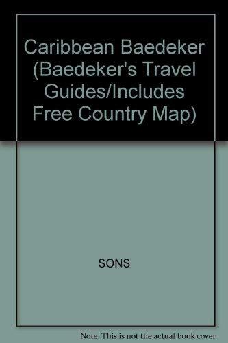 Baedeker Caribbean (Baedeker's Travel Guides/Includes Free Country: Baedeker Editors