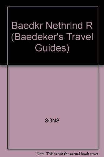 9780130636119: Baedeker Netherlands (Baedeker's Travel Guides)