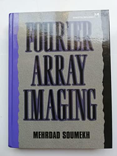 9780130637697: Fourier Array Imaging [book + floppy disk]
