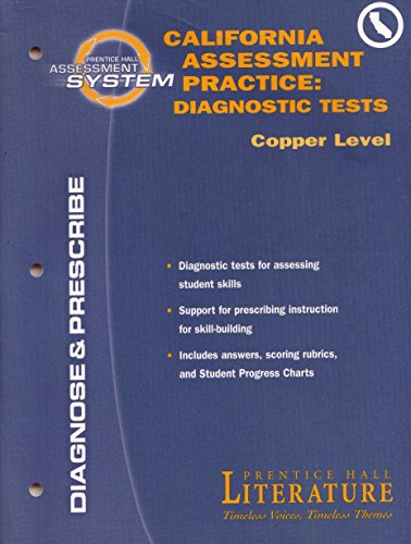 California Assessment Practice Diagnostic Tests Copper Level: Prentice Hall