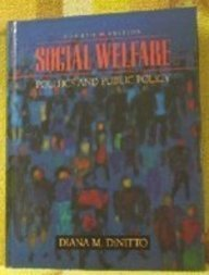 9780130638199: Social Welfare: Politics and Public Policy