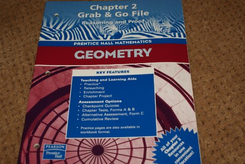 9780130638366: Geometry, Chapter 2: Grab & Go File- Reasoning and Proof (Prentice Hall Mathematics)