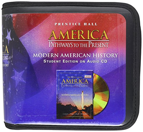 9780130641595: America: Pathways to the Present (Modern American History)