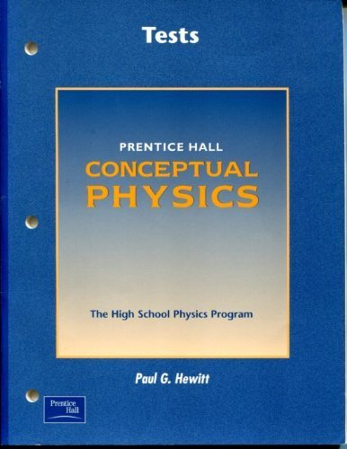 9780130643483: Conceptual Physics, Tests