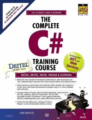 9780130645845: The Complete C# Training Course (Prentice Hall Complete Training Courses)