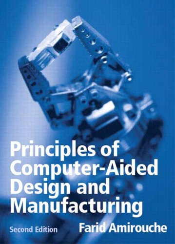 9780130646316: Principles of Computer Aided Design and Manufacturing