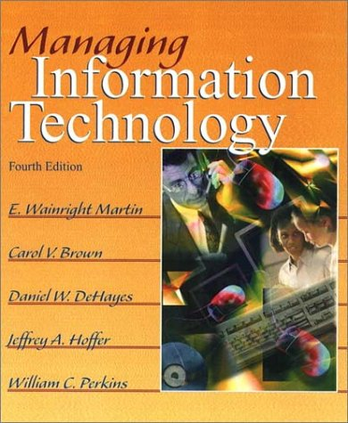 9780130646361: Managing Information Technology (4th Edition)