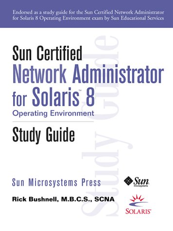 9780130646699: Sun Certified Network Administrator for Solaris 8 Operating Environment Study Guide
