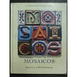 9780130647009: Mosaicos: Spanish As a World Language