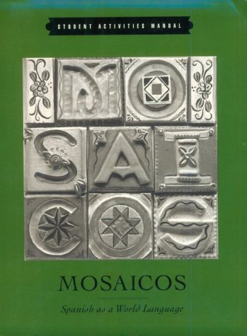 9780130647184: Mosaicos: Spanish As a World Language : Student Activities Manual