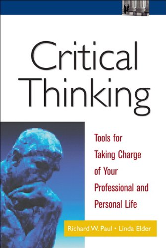 9780130647603: Critical Thinking: Tools for Taking Charge of Your Professional and Personal Life