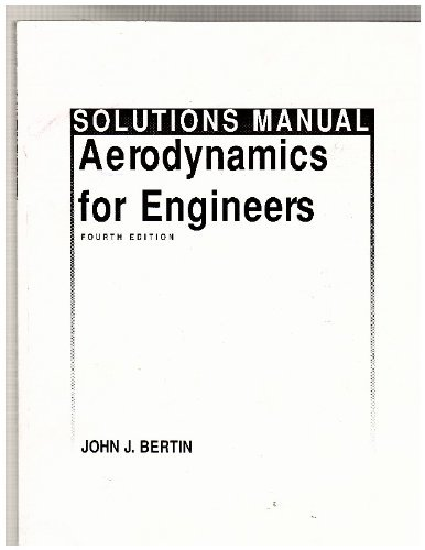 9780130647764: Solutions Manual Aerodynamics for Engineers