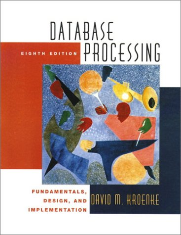 9780130648396: Database Processing: Fundamentals, Design and Implementation (8th Edition)