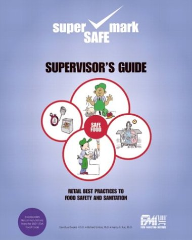 9780130648426: Retail Best Practices and Supervisor's Guide to Food Safety and Sanitation