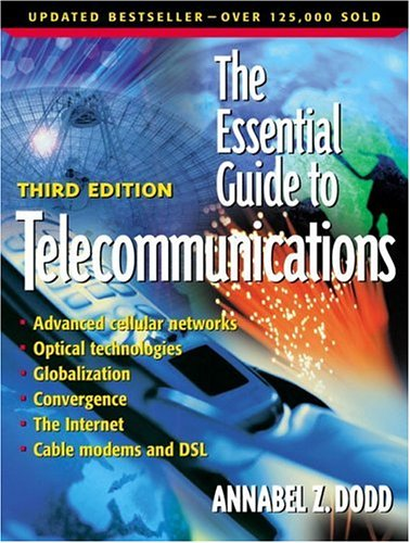 9780130649072: Essential Guide to Telecommunications, The (3rd Edition) (Essential Guides (Prentice Hall))