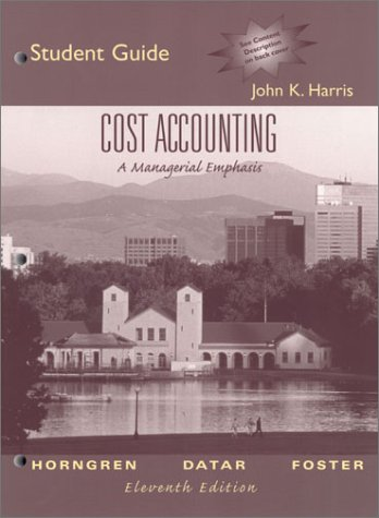 9780130649287: Cost Accounting: A Managerial Emphasis, 11th Edition (Student Guide and Review Manual)