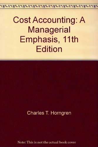 9780130650085: Cost Accounting: A Managerial Emphasis, 11th Edition