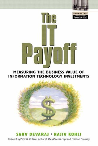 9780130650740: The IT Payoff: Measuring the Business Value of Information Technology Investments
