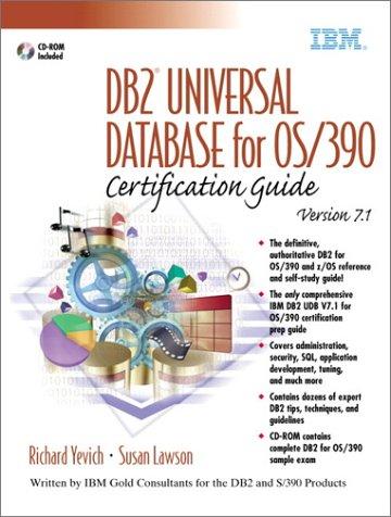 9780130650764: DB2(R) Universal Database for OS/390 v7.1 Certification Guide (IBM (Prentice Hall))