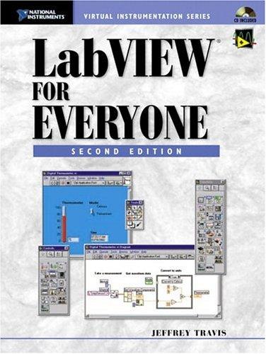 LabVIEW for Everyone: Jeffrey Travis