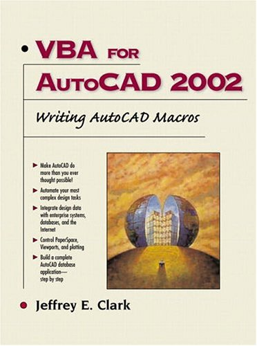 9780130652010: VBA for AutoCAD 2002: Writing AutoCAD Macros: With Applications
