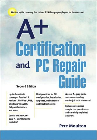 9780130652034: A+ Certification and PC Repair Guide (2nd Edition)