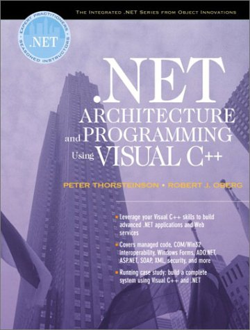9780130652072: .NET Architecture and Programming Using Visual C++