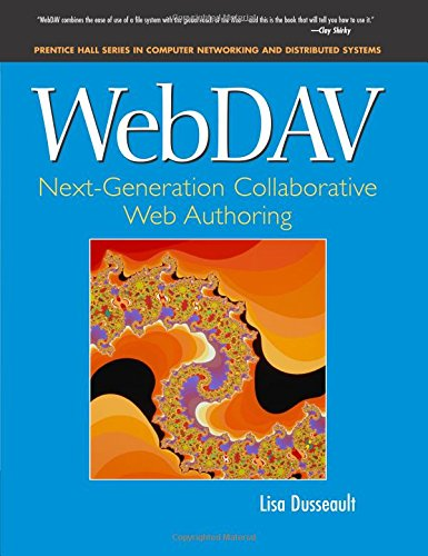 9780130652089: WebDav: Next-Generation Collaborative Web Authoring (Prentice Hall Series in Computer Networking and Distributed Systems)