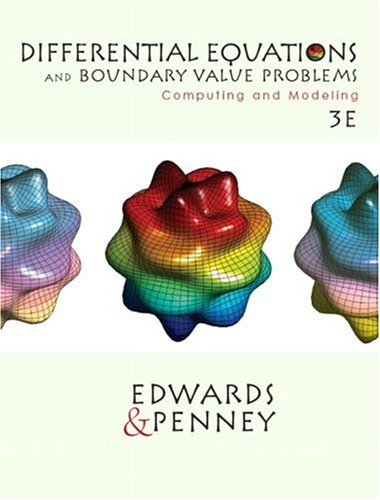 9780130652454: Differential Equations and Boundary Value Problems: Computing and Modeling (3rd Edition)