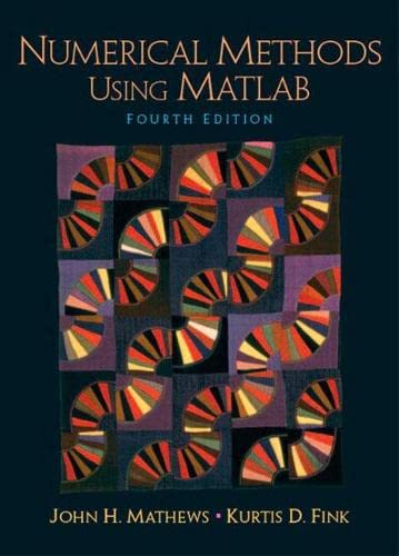 9780130652485: Numerical Methods Using Matlab: (4th Edition)