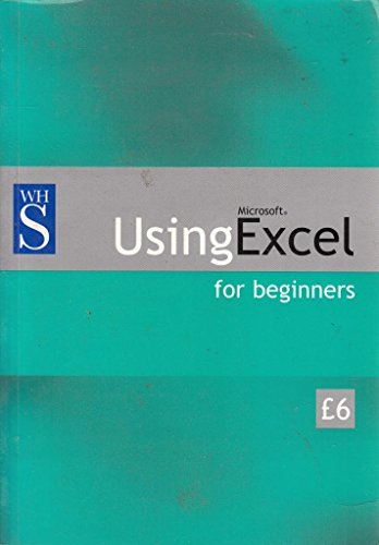 9780130652775: WHSmith Guide to Excel (WHSmith beginners guides)