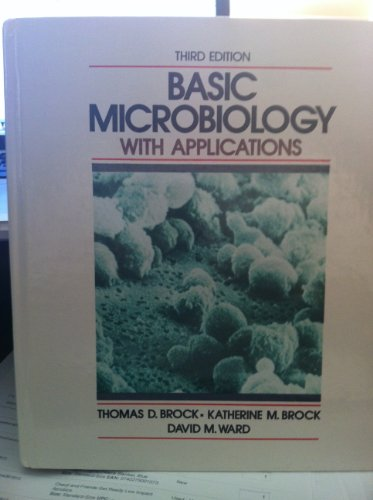 9780130653000: Basic Microbiology: With Applications