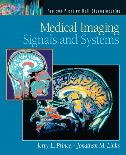 9780130653536: Medical Imaging Signals and Systems (Pearson Prentice Hall Bioengineering)