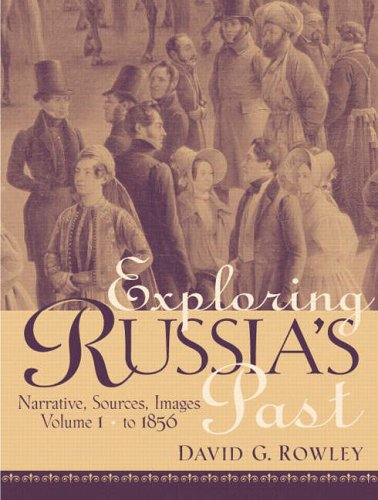 9780130653635: Exploring Russias Past: From Prehistory to 1850 v. 1