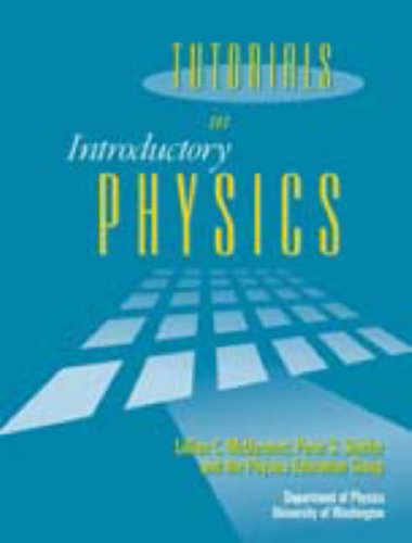 Tutorials in Introductory Physics: McDermott, Lillian C.,