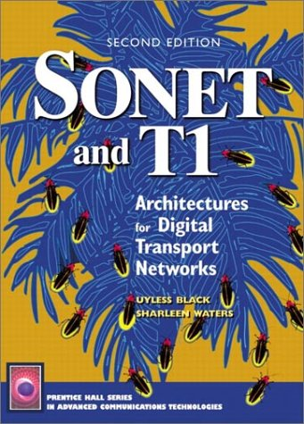 9780130654168: Sonet and T1: Architectures for Digital Transport Networks (2nd Edition)