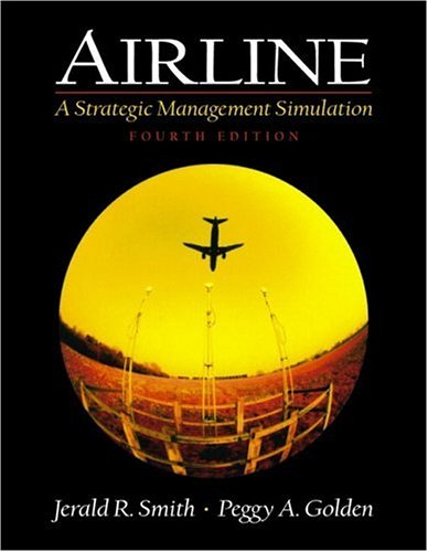 9780130654885: Airline: A Strategic Management Simulation (4th Edition)