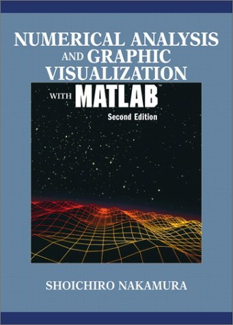 9780130654892: Numerical Analysis and Graphic Visualization with MATLAB