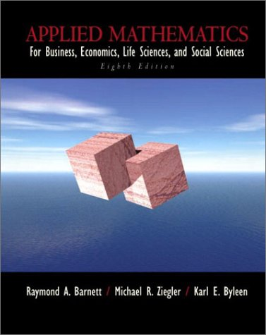 9780130655806: Applied Mathematics for Business, Economics, Life Sciences, and Social Sciences