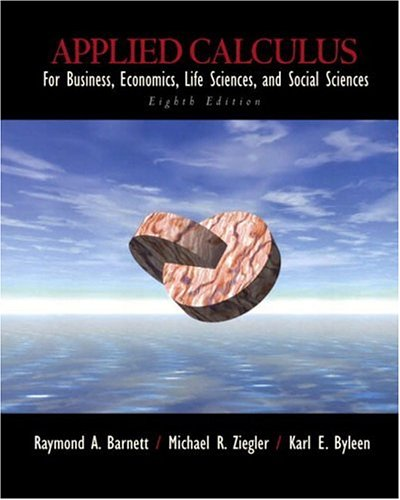9780130655899: Applied Calculus for Business, Economics, Life Sciences, and Social Sciences: For Business, Economics, Life Sciences, and Social Sciences / Raymond A. Barnett, Michael R. Ziegler, Karl E. Byleen