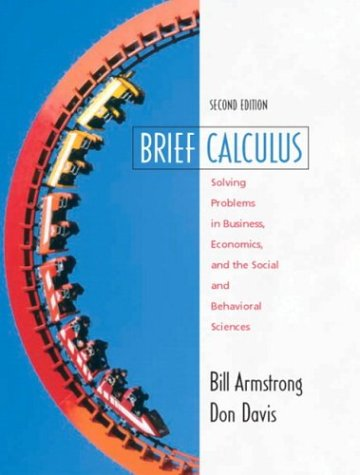 9780130655912: Brief Calculus with Applications