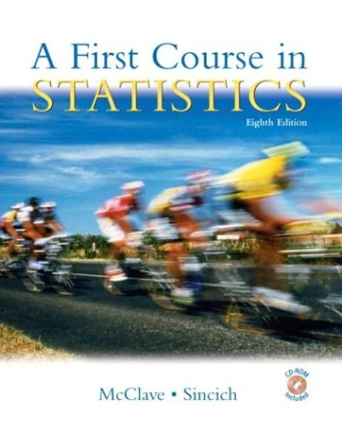 9780130655967: A First Course in Statistics