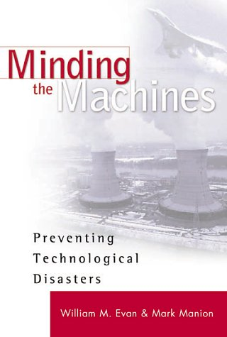 9780130656469: Minding the Machines: Preventing Technological Disasters