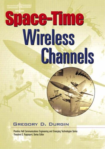9780130656476: Space-time Wireless Channels (Prentice Hall Communications Engineering and Emerging Techno)